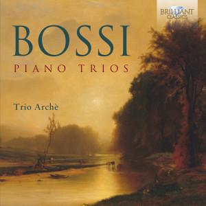 Bossi: Piano Trios