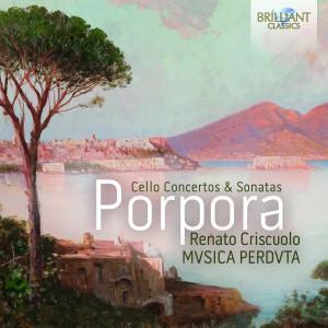 Porpora: Cello Concertos & Sonatas