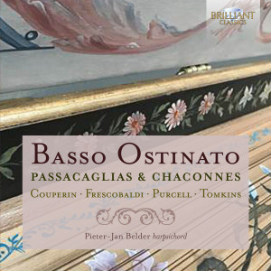 Basso Ostinato: Passacaglias & Chaconnes