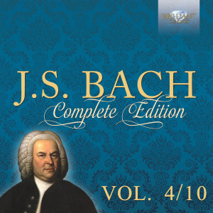 J.S. Bach: Complete Edition, Vol. 4/10
