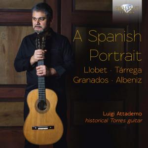 A Spanish Portrait: Llobet, Tárrega, Granados, Albeniz