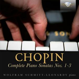 Chopin: Complete Piano Sonatas Nos. 1-3
