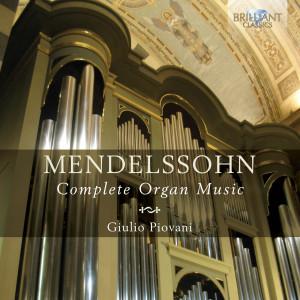 Mendelssohn: Complete Organ Music