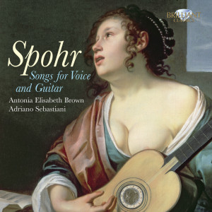 Spohr: Songs for Voice and Guitar