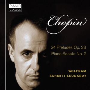 Chopin 24 Preludes, Op. 28, Piano Sonata No. 2