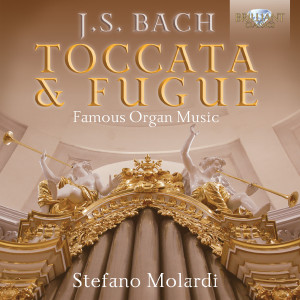J.S. Bach: Toccata & Fugue - Famous Organ Music