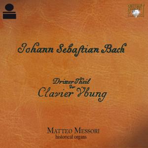 Bach: Clavier Übung, dritter Teil