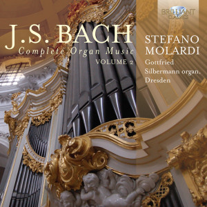 J.S. Bach: Complete Organ Music, Vol. 2