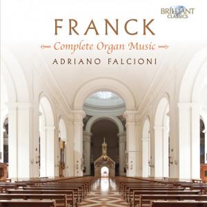 Franck: Complete Organ Music