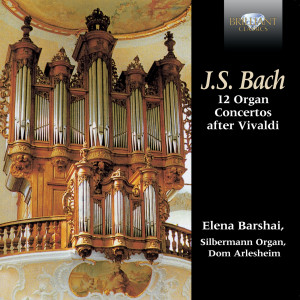 Bach: 12 Organ Concertos after Vivaldi
