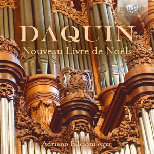 Daquin: Complete Livre de Noëls
