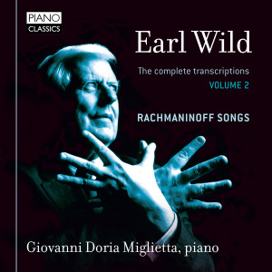 Earl Wild: The Complete Transcriptions & Original Piano Works, Vol. 2