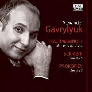 Rachmaninoff: Moments Musicaux, Vocalise - Scriabin: Sonata No. 5 - Prokofiev: Sonata No. 7