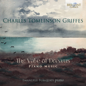 Griffes: The Vale of Dreams, Piano Music
