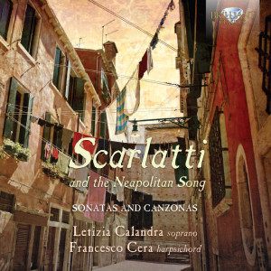 Scarlatti and the Neapolitan Song: Canzonas and Sonatas