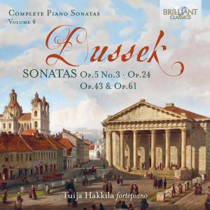 Dussek: Sonatas, Op. 5 No. 3, Op. 24, Op. 43 & Op. 61