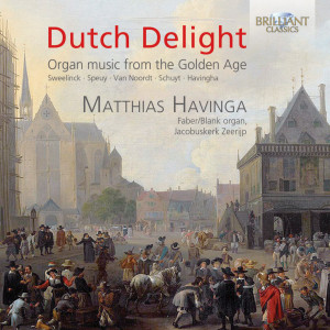 Dutch Delight: Organ Music from the Golden Age