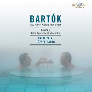 Bartók: Complete Works for Violin, Vol. 3