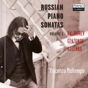 Balakirev, Glazunov, Kosenko: Russian Piano Sonatas Vol. 1