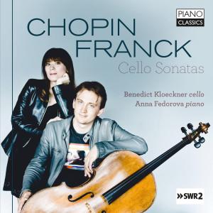 Chopin, Franck: Cello Sonatas