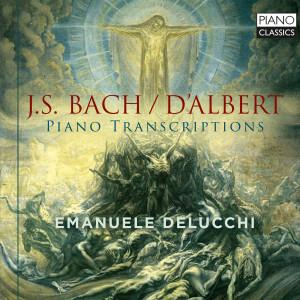 Bach/D'Albert: Piano Transcriptions