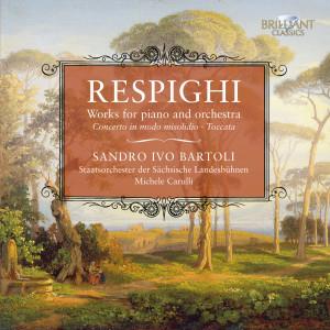 Respighi: Concerto in Modo Misolidio & Toccata