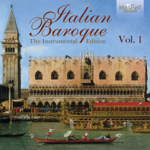 Italian Baroque: The Instrumental Edition, Vol. 1