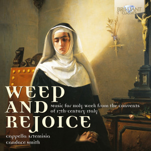 Weep & Rejoice, Music for the Holy Week