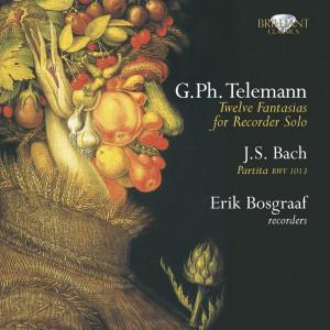 Telemann: Fantasias - J.S. Bach: Partita
