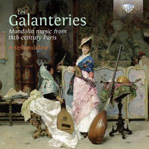 Les Galanteries: Mandolin Music from 18th-Century Paris
