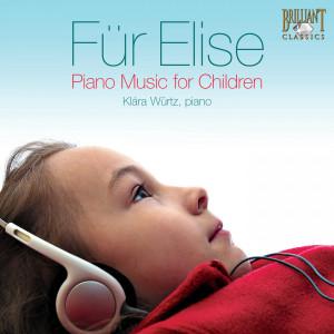 Für Elise. Piano Music for Children
