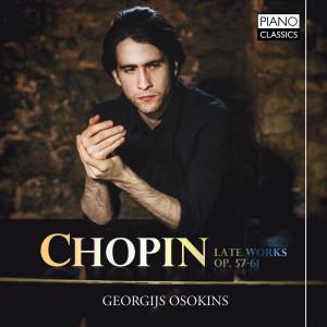 Chopin: Late Works, Op. 57-61