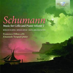 Schumann: Music for Cello & Piano, Vol. 2