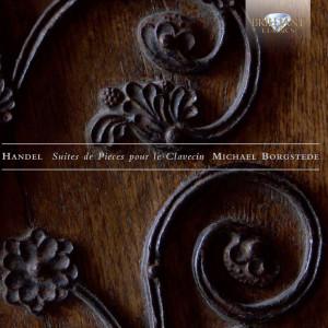 Handel: Suites de pieces pour le Clavicin