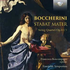 Boccherini: Stabat Mater, String Quartet, Op. 41/1