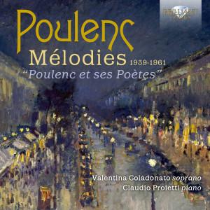Poulenc: Mélodies 1939-1961