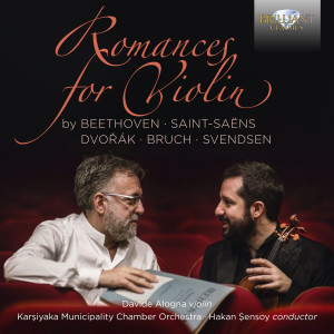 Romances for Violin by Beethoven, Saint-Saëns, Dvorak, Bruch, Svendsen