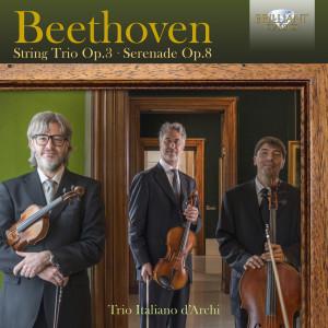 Beethoven: String Trio, Op. 3, Serenade, Op. 8