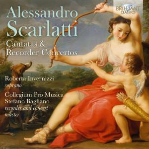 Alessandro Scarlatti: Cantatas & Recorder Concertos
