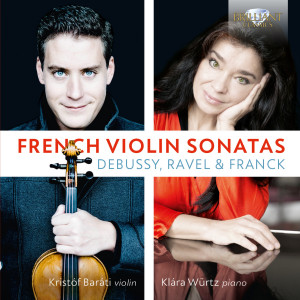 Debussy, Ravel, Franck: French Violin Sonatas