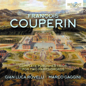 Couperin: Complete Published Trios for Two Harpsichords