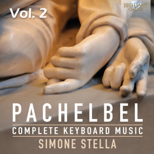 Pachelbel: Complete Keyboard Music, Vol. 2