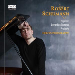 Schumann: Papillons, Davidsbündlertänze, Arabeske