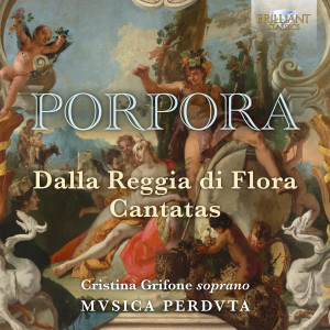 Porpora: Dalla Reggia di Flora, Cantatas