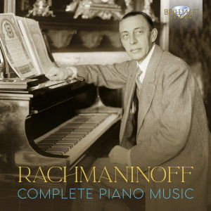 Rachmaninoff Complete Piano Music